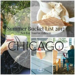 Chicago Summer Bucket List 2017 Not For Tourist Edition