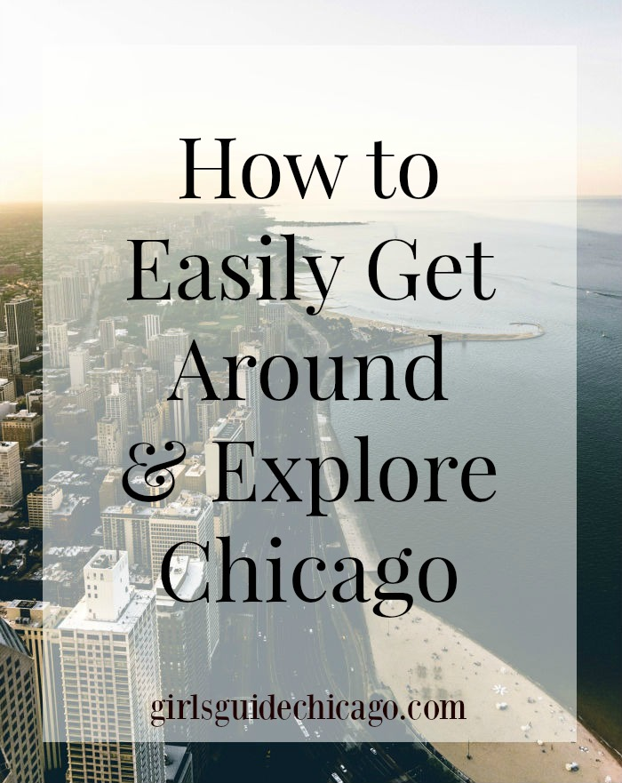 Girl's Guide to Getting Around Chicago2
