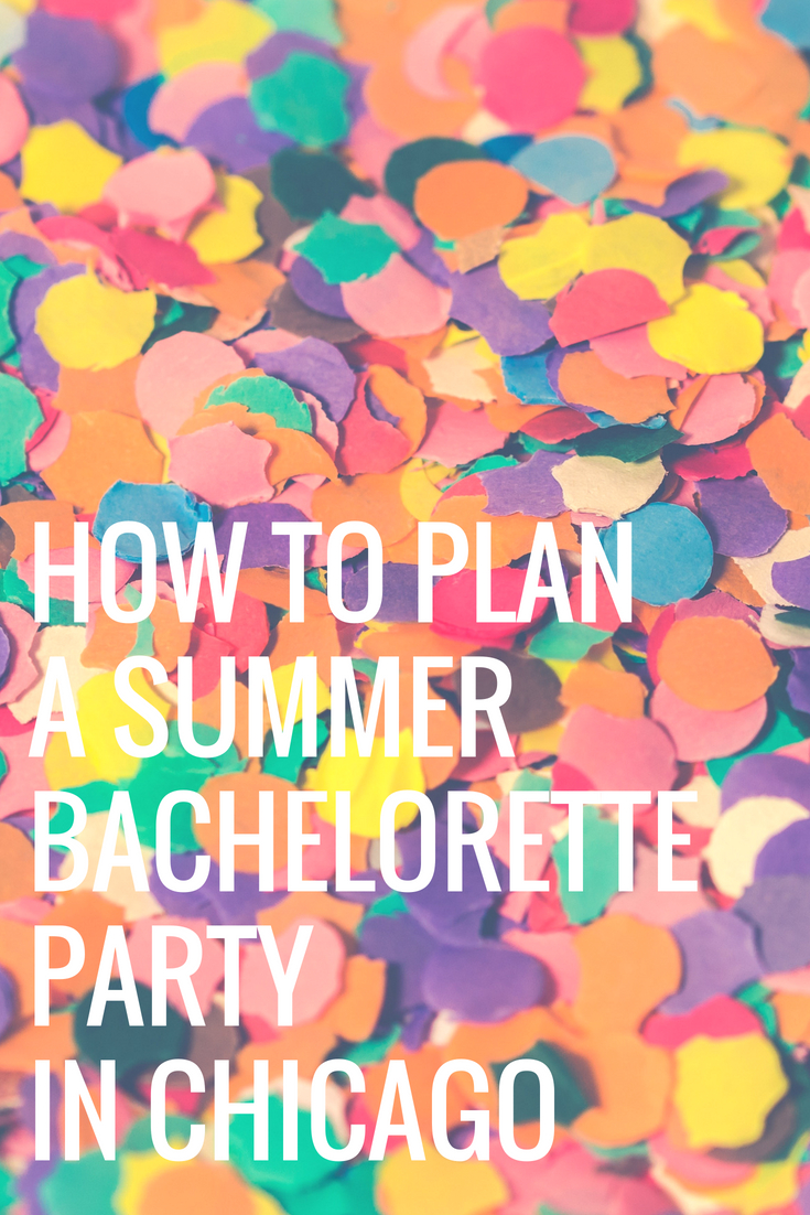 How to Plan a Summer Bachelorette Party in Chicago