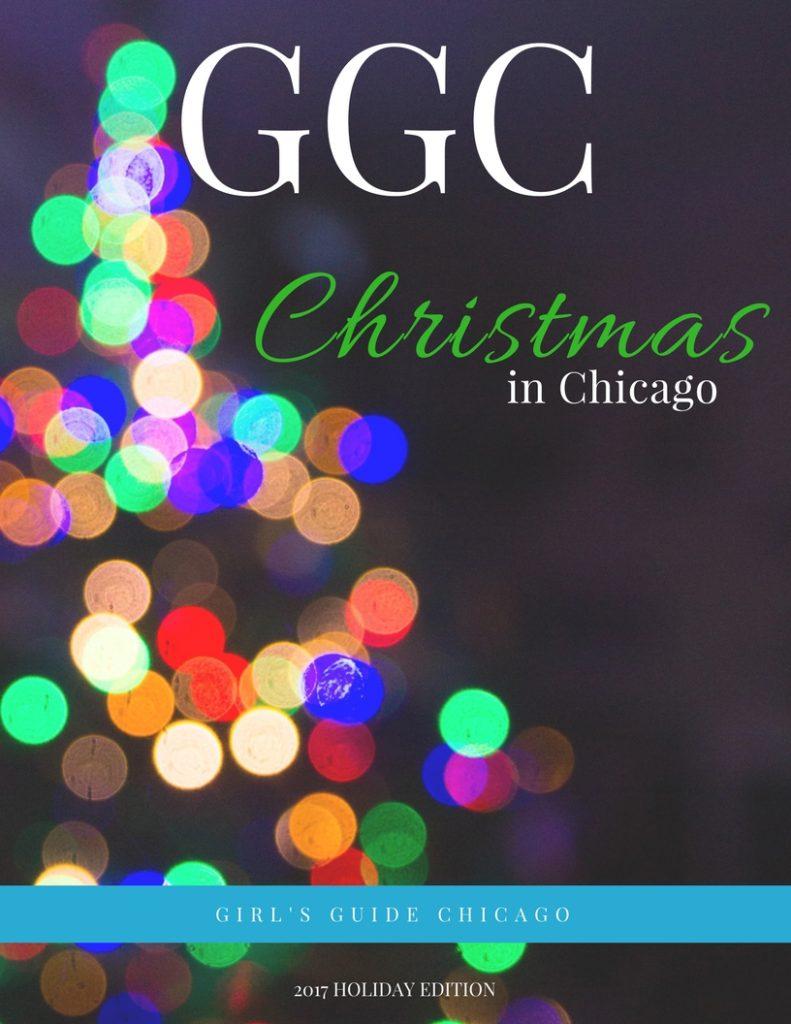 ChristmasinChicago2017Holiday Edition