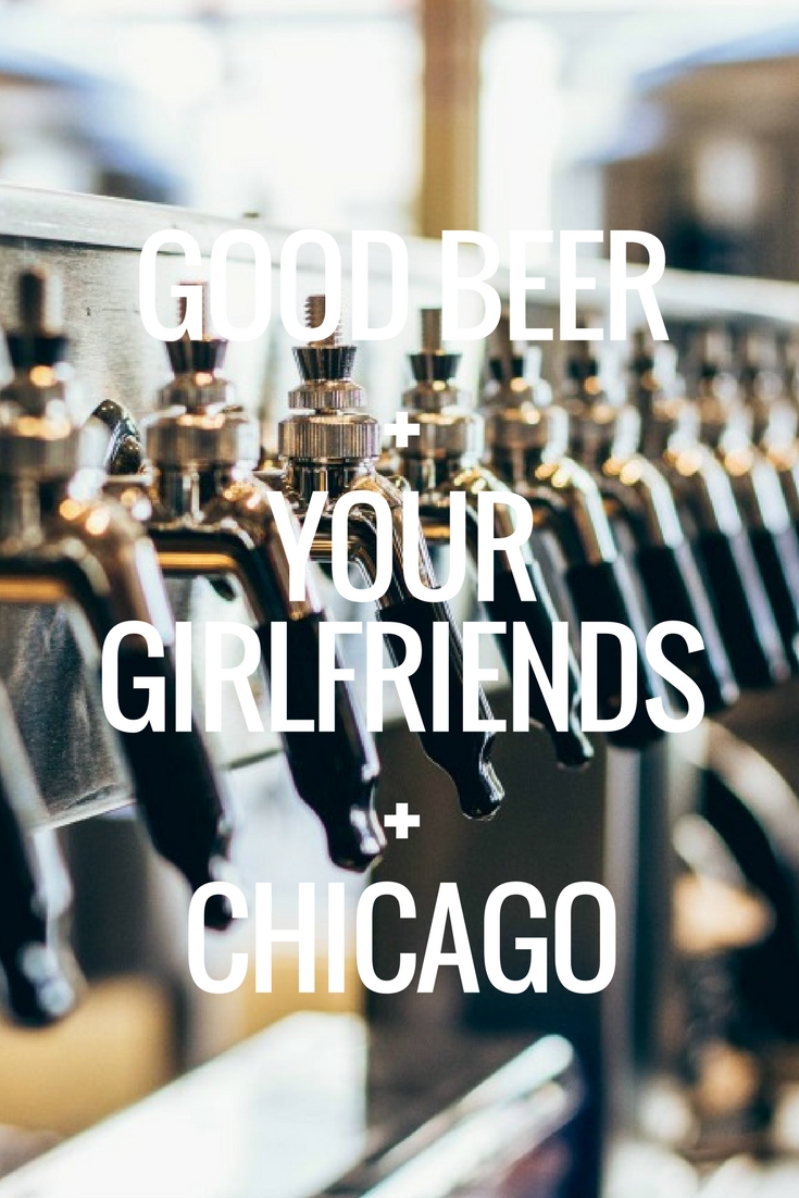 The Best Spots to drink Beer with the Girls in Chicago