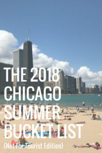 Chicago Summer Bucket List 2018